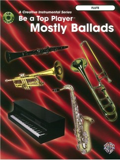 Be A Top Player: Mostly Ballads - Flute Books | Flute