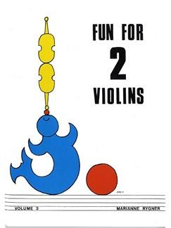 Marianne Rygner: Fun For Two Violins - Volume Three Books | Violin (Duet)