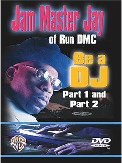 Jam Master Jay Of Run DMC: Be A DJ Part 1 And Part 2 DVD DVDs / Videos | Turntables