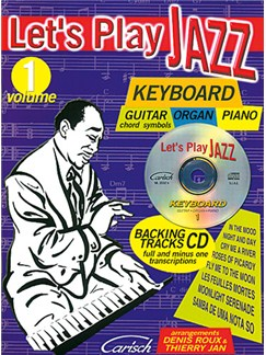 Let's Play Jazz Volume 1 - Keyboard CD et Livre | Clavier (Symboles d'Accords)