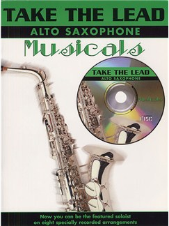 Take The Lead: Musicals (Alto Saxophone) Books and CDs | Alto Saxophone