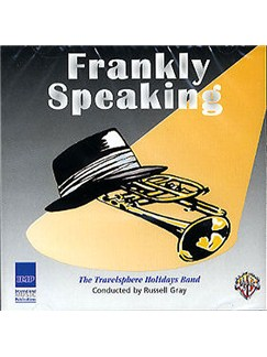 Frankly Speaking: The Travelsphere Holidays Band CDs | Band