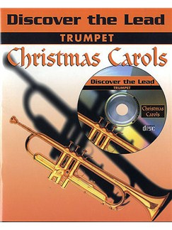 Discover The Lead: Christmas Carols For Trumpet Books and CDs | Trumpet