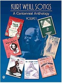 Kurt Weill: A Centennial Anthology Volume 1 Books | Piano, Voice, Guitar Chord Symbols