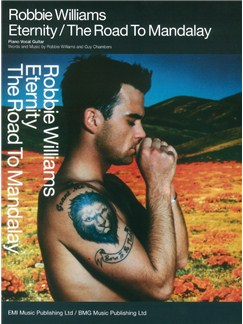 Robbie Williams: Eternity/The Road To Mandalay Books | Piano, Voice and Guitar