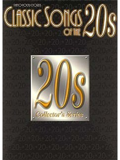 Classic Songs Of The 20's Books | Piano, Voice, Guitar Chord Symbols