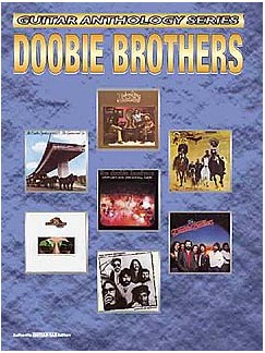 Doobie Brothers: Guitar Anthology Series Guitar Books   Guitar Tab