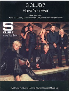 S Club 7: Have You Ever Books | Piano and Voice, with Guitar chord boxes