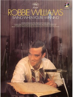 Robbie Williams: Swing When You're Winning Flute Books and CDs | Flute