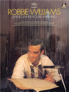 Robbie Williams: Swing When You're Winning Violin Books and CDs | Violin