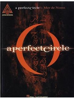 A Perfect Circle: Mer De Noms Books | Guitar Tab