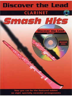 Discover The Lead: Smash Hits For Clarinet Books and CDs | Clarinet