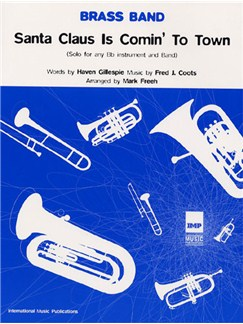 Brass Band: Santa Claus Is Comin' To Town Books | Solo B Flat Instrument, Brass Band