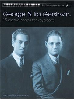 The Easy Keyboard Library: George And Ira Gershwin Books | Keyboard