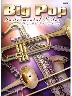 Big Pop Instrumental Solos: Flute Books | Flute