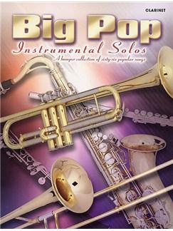 Big Pop Instrumental Solos: Clarinet Books | Clarinet