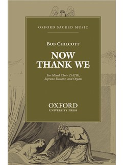 Bob Chilcott: Now Thank We All Our God (Vocal Score) Books | SATB, Organ Accompaniment