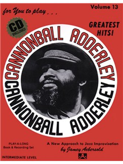 Jamey Aebersold: For You To Play... Cannonball Adderly - Greatest Hits! Books and CDs | All Instruments