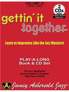 Aebersold Vol. 21: Gettin' it together Books and CDs | Piano, Vocal, Guitar