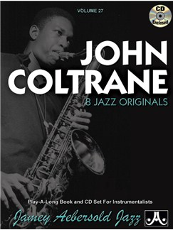 Jamey Aebersold Jazz Play Along Volume 27: John Coltrane Books and CDs | All Instruments