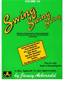 Jamey Aebersold Vol.39: Swing, Swing, Swing Books and CDs | All Instruments