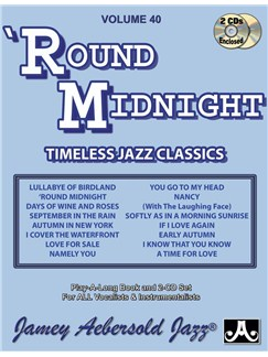 Aebersold Vol. 40: 'Round Midnight Books and CDs | Melody Line, Lyrics & Chords