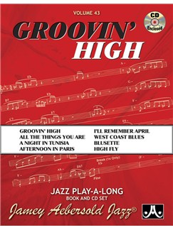 Jamey Aebersold: Volume 43: Groovin' High Books and CDs | Piano, Vocal, Guitar