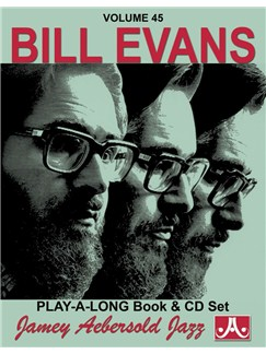 Jamey Aebersold Vol. 45: Bill Evans Books and CDs   All Instruments