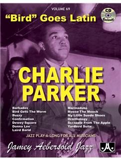 Bird Goes Latin - Charlie Parker Originals Books and CDs | Piano, Vocal, Guitar