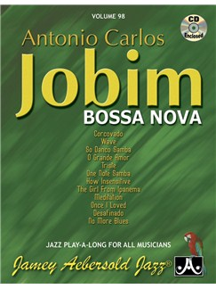 Aebersold Vol. 98: Antonio Carlos - Jobim Bossa Nova Books and CDs | All Instruments