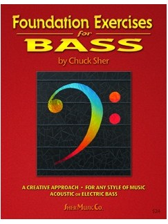 Chuck Sher: Foundation Exercises For Bass Books | Bass Guitar, Double Bass