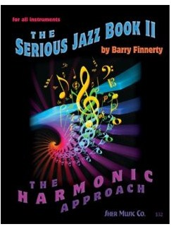 Barry Finnerty: The Serious Jazz Book 2 - The Harmonic Approach Books | All Instruments