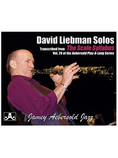 Dave Liebman: Solos from Jamey Aebersold Volume 26 - Scale Syllabus Books | Soprano Sax