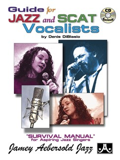 Denis DiBlasio: Guide For Jazz And Scat Vocalists Books and CDs | Voice