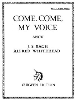 Whitehead, A Come, Come My Voice High Voice(D)/Piano  | Piano, Voice
