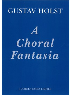 Gustav Holst: A Choral Fantasia (Vocal Score) Books | Soprano, Alto, Tenor, Bass