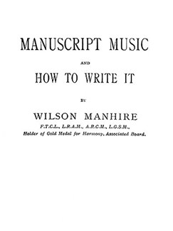 Manuscript Music And How To Write It.  |