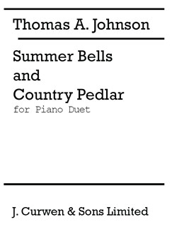 Thomas A. Johnson: Summer Bells And Country Pedlar (Piano Duet) Books | Piano Duet