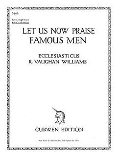 Vaughan Williams, R Let Us Now Praise Famous Men In C Voice/Piano    Gesang