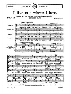Shaw, G I Live Not Where I Love Satb/Piano  | Coral