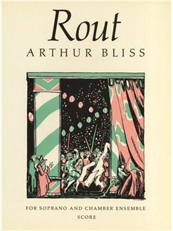 Arthur Bliss: Rout Score Books | Soprano