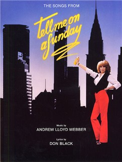 Andrew Lloyd Webber: Tell Me On A Sunday - Vocal Selections Books | Piano and Voice, with Guitar chord boxes
