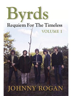 The Byrds: Requiem For The Timeless - Volume 1 Books |