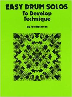Joel Rothman: Easy Drum Solos To Develop Technique Books   Drums