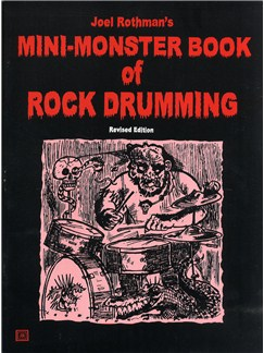 Joel Rothman's Mini-Monster Book Of Rock Drumming (Revised Edition) Books | Drums