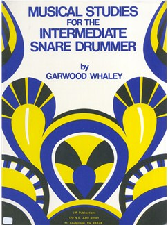 Garwood Whaley: Musical Studies For The Intermediate Snare Drummer Books | Percussion, Drums