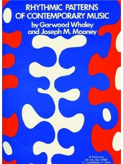 Garwood Whaley/Joseph M. Mooney: Rhythmic Patterns Of Contemporary Music Books | Drums