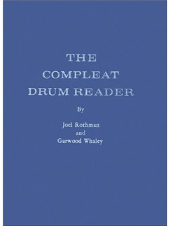 Joel Rothman/Garwood Whaley: The Compleat Drum Reader Livre | Batterie