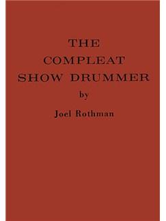 Joel Rothman: The Compleat Show Drummer Livre | Batterie
