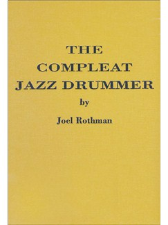 Joel Rothman: The Compleat Jazz Drummer Books | Drums
